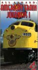 All Aboard - American Train Journeys I [VHS]