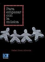 Descargar Libro Para Empezar Con La Música Rafael Prieto Alberola