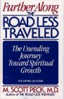 Further along the Road Less Traveled, M. Scott Peck, 0671781596