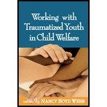 Working with Traumatized Youth in Child Welfare (06) by RPT-S, Nancy Boyd Webb DSW BCD [Hardcover (2005)] (Working With Traumatized Youth In Child Welfare)