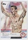 Michael Phelps (Trading Card) 2012 Topps U.S. Olympic Team and Olympic Hopefuls - [Base] #100