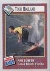 Todd Holland (Trading Practical joker) 1989-91 Sports Illustrated for Kids - [Base] #265