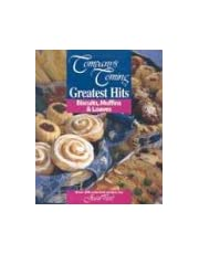 Greatest hits: Biscuits, muffins & loaves : over 200 selected recipes