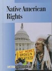 Current Controversies - Native American Rights (hardcover edition)
