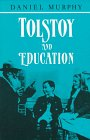 Tolstoy and Education, Daniel Murphy, 0716524848