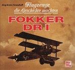 Flugzeuge die Geschichte machten, Fokker DR I