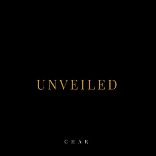 CHAR - Unveiled 2019