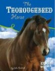 The Thoroughbred Horse, John Diedrich, 073683768X