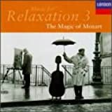 Music for Relaxation 3 - The Magic of Mozart