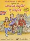 Learning English by Singing: Mit Liedern Englisch lernen. Detlev Jöckers bunte Liederwelt