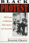 Black Protest, Joanne Grant, 044991223X
