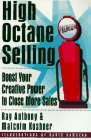 High Octane Selling, Ray Anthony and Malcolm Kushner, 0814478980
