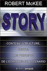 Story Broché – 20 novembre 2001 Robert McKee Dixit - Synopsis 2844810446 Cinéma - Art d'écrire