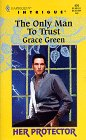 The Only Man to Trust, Grace Green, 0373224761