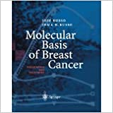 Book Molecular Basis of Breast Cancer: Prevention and Treatment [2013] [By Jose Russo]
