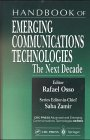 Handbook of Emerging Communications Technologies : The Next Decade, , 3540663509