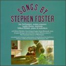 Songs by Stephen Foster by Nonesuch