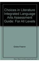 Choices in Literature Integrated Language Arts Assessment Guide: For All Levels PDF