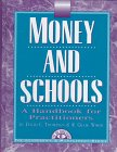 Money and Schools : A Handbook For Practitioners, Thompson, David C. and Wood, Craig R., 1883001455