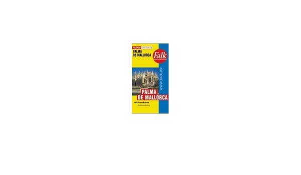 Mallorca/Palma De Mallorca (Falk Plan): Falk-Verlag: 9783884452752: Amazon.com: Books