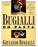Bugialli on Pasta