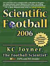 Scientific Football 2006, Joyner, K. C., 0976976021