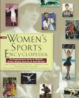 The Women's Sports Encyclopedia, Robert Markel and Markel Robert, 0805044949