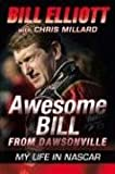 Awesome Bill from Dawsonville, Bill Elliott and Chris Millard, 0061125733