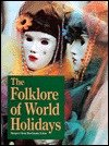 Folklore of World Holidays, , 081037577X