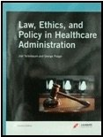 img - for Law, Ethics, and Policy in Healthcare Administration (Custom) book / textbook / text book