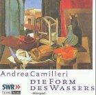Die Form des Wassers, 2 Cassetten Hörkassette – 2000 Andrea Camilleri Daniel Grünberg Gerd Wameling Horst Mendroch