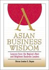 The Book of Asian Business Wisdom, Dinna Louise C. Dayao, 0471837563