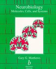 Neurobiology: Molecules, Cells and Systems