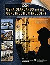 OSHA Standards for the Construction Industry, CCH Editors, 0808018264