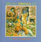 Bruno Springs Up, Sylvie Daigneault, 000224411X