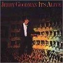 goodman hsi - It's Alive by Jerry Goodman