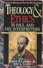 Theology and Ethics in Paul and His Interpreters, , 0687007674