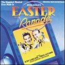 Easter Parade Irving Berlin - Easter Parade: Original MGM Soundtrack