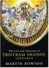 Tristram Shandy: Life and Opinions of Tristram Shandy, Gentleman