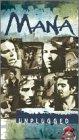 Mana - MTV Unplugged [VHS]