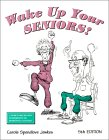 Wake up Your Seniors, Jewkes, Carole S., 1888143002