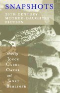 Download Snapshots. 20th Century Mother-Daughter Fiction PDF