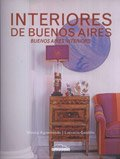 Interiores De Buenos Aires/ Buenos Aires Interiors (Spanish Edition)