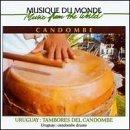 Uruguay: Tambores Del Candombe by Uruguay-Tambores Del Candom (2000) Audio CD