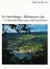 Sonnenhänge - Schattenreiche. Streifzüge durch Rheingau und Wisper-Taunus