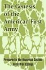 The Genesis of the American First Army, Army War College and Army War College, 1410208214