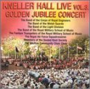 Kneller Hall Live, Vol. 3: Golden Jubilee Concert by Soundline