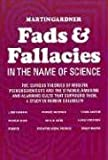 Fads and Fallacies in the Name of Science (Popular Science)