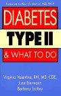 Diabetes Type 2 and What to Do, Virginia Valentine, 1565651499