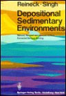Depositional Sedimentary Environments with Reference to Terrigenous Classics 9780387101897